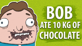Bob Ate 10 Kilograms Of Chocolate