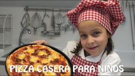 Pizza Casera - Recetas Para Hacer Con Ninos / Como Hacer Pizza Casera / Recetas Para Ninos