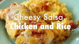 Cheesy Salsa Chicken And Rice