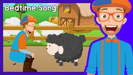 Bedtime Songs with Blippi - Baa Baa Black Sheep - Lullaby for Sleep