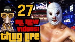 Thug Life - All New Videos - 27