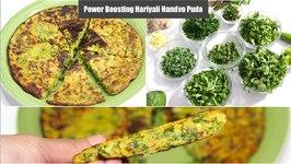 Power Boosting Hariyali Handvo Puda - Leafy Greens Pan Pie / Easy Breakfast