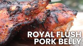 Royal Flush Pork Belly