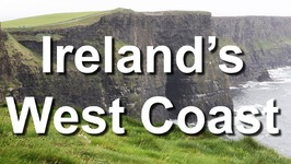 Ireland's West Coast - Galway to Cliffs of Moher, to Dingle