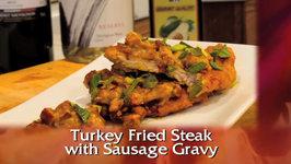 Turkey Fried Steak With Sausage Gravy