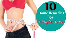 Weight Loss And Obesity - 10 Natural Home Remedies to Lose Belly Fat - Lose Weight Without Exercise