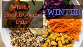 What A Vegan Health Coach Eats - Winter