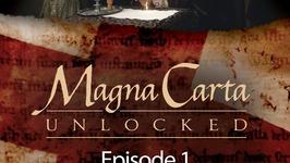 Magna Carta Unlocked - Episode 1 - Freedom and Representation