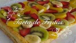 Tarta De Frutas Con Crema Pastelera / Tartaletas De Frutas Con Crema Pastelera / Pastel De Frutas