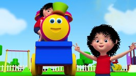 Bob The Train - Chubby Cheeks Dimple Chin - 3D Song For Kids - Bob Train Song - Toddlers Rhyme
