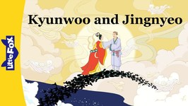 Kyunwoo and Jingnyeo - Folktales and Fairy Tales - Animated Stories for Kids