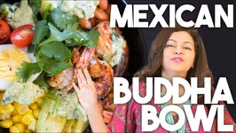 Mexican Buddha Bowl - Meal Prep
