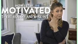 How I Stay Motivated To Eat Healthy And Workout - Healthy You, Healthy Me Collab