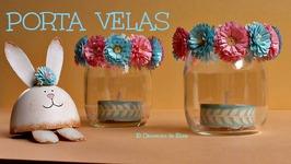 Manualidades Para Pascua, Cómo hacer un Porta Velas para Pascua con Flores de Papel