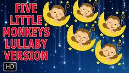 Five Little Monkeys Jumping On The Bed - Nursery Rhyme - Lullaby Version - Baby Sleep Music