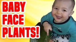 Baby Face Plants - Funny Baby Compilation