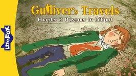 Gulliver's Travels 2 - Prisoner in Lilliput - Classics - Animated Stories