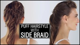 Front Puff With Side French Braid - Easy And Elegant Hairstyle