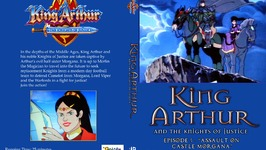 Episode 5 Season 1 King Arthur and the knights of justice - Assault on Castle Morgana
