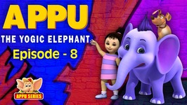 Episode 8 -  The Grand Escape - Appu - The Yogic Elephant