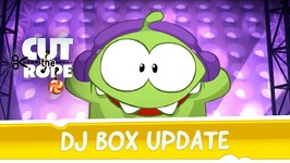 Cut the Rope - DJ Box Update