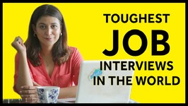 Toughest Job Interviews in the World
