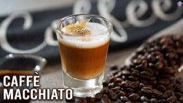 How To Make Caffe Macchiato - Winter Is Coming - Homemade Espresso Macchiato Coffee Recipe Varun