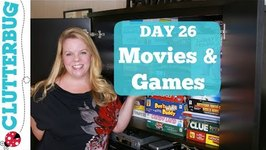 Day 26 - Movies and Games - 30 Day Decluttering Challenge