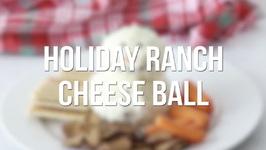 Holiday Ranch Cheese Ball
