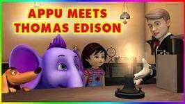 Appu Meets Thomas Edison - 4k