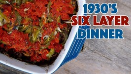 1930's Six layer Dinner Dish Recipe