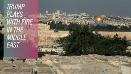 Trump Reverses US Policy On Jerusalem