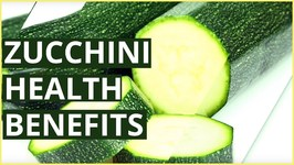 10 Best Health Benefits Of Zucchini For Skin, Hair And Health