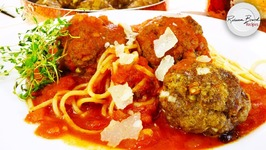 Classic Spaghetti And Meatballs In 1 Hour - Quick Recipe