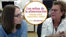 Los mitos de la alimentación - Charla sobre nutrición y salud