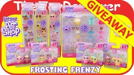 GIVEAWAY LPS Littlest Pet Shop Frosting Frenzy Haul Series 2 Unboxing Toy Review