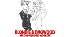 Blondie & Dagwood's Second Wedding Workout