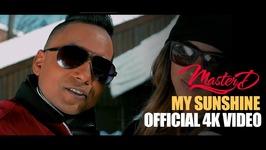 Master-D - My Sunshine - Official Music Video 4k - Bangla Urban - New Bangla Song 2017