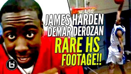 Rare James Harden Before The Beard - Demar Derozan Dominating In High School Ballislife Throwback
