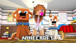Minecraft Little Kelly : BABY ELLIES DOG GETS A MAKEOVER!