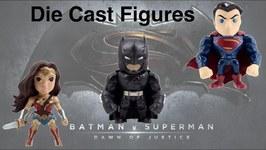 Batman v Superman Die Cast Figures