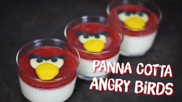 Recette Angry Birds Panna Cotta