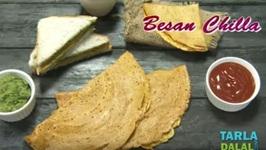 Besan Chilla - Besan Cheela
