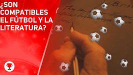 Está reñido el fútbol con la intelectualidad?