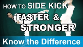 Taekwondo Side Kick Tutorial - Know the Difference How to Kick Faster and Stronger -