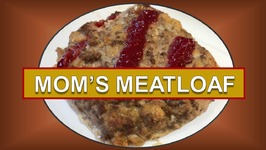 Mom's Meatloaf - Quick And Easy