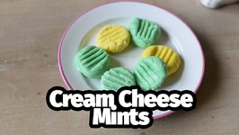 How To Make Old-Fashioned Cream Cheese Mints