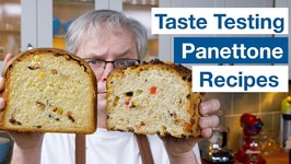 Taste Testing Panettone Recipes