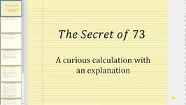Curious Calculation - The Secret Of 73