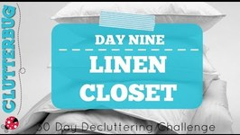 Day 9 - Linen Closet- 30 Day Decluttering Challenge